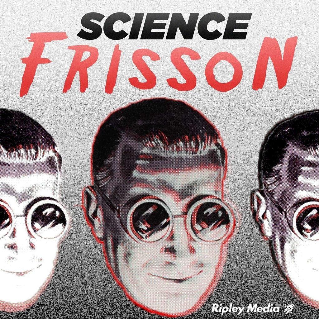 Science Frisson