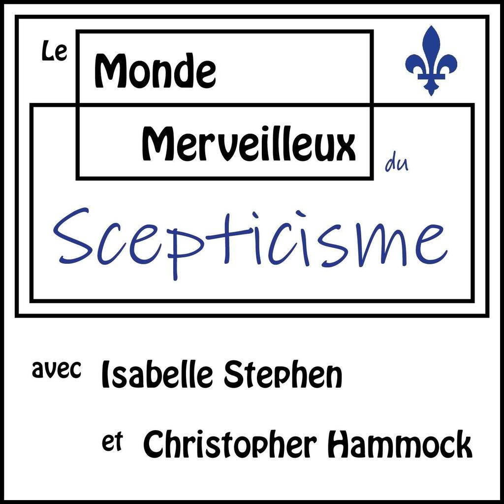 Le Monde Merveilleux du Scepticisme