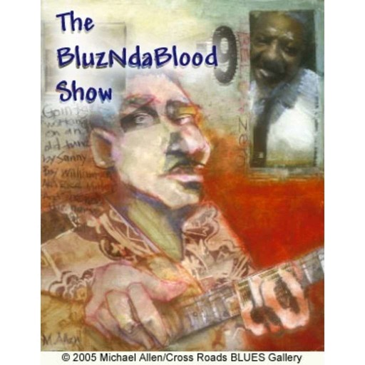 The BluzNdaBlood Show #172, Make Mine A Double!