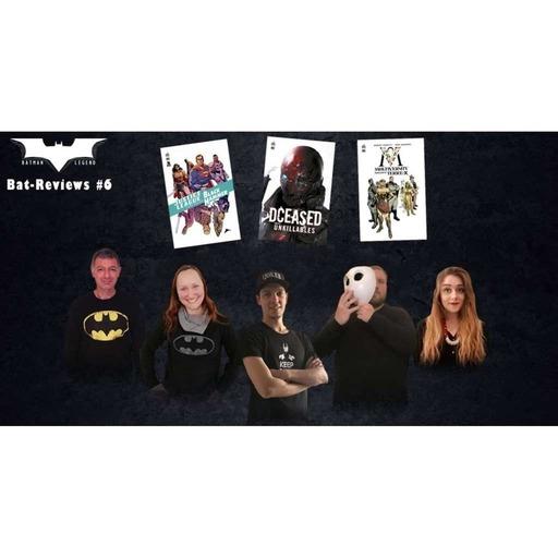 Podcast - Bat-Reviews #6 : Lectures Batman de Juillet 2020 et conseils lectures pour l'été