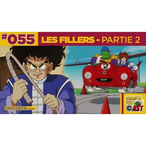 DBC 55 : Les Fillers partie 2