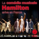 8 juillet 2020 - La comédie musicale Hamilton arrive en France - Sur le pouce