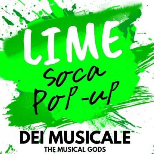 Dei Musicale LIVE : LIME Soca Pop-Up 2018