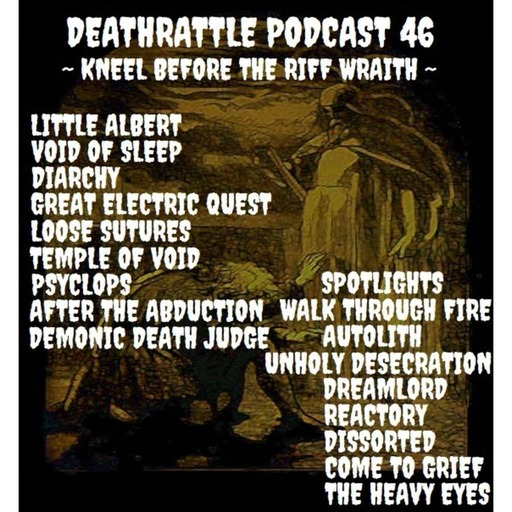 DEATHRATTLE PODCAST ~ Kneel Before The Riff Wraith ~