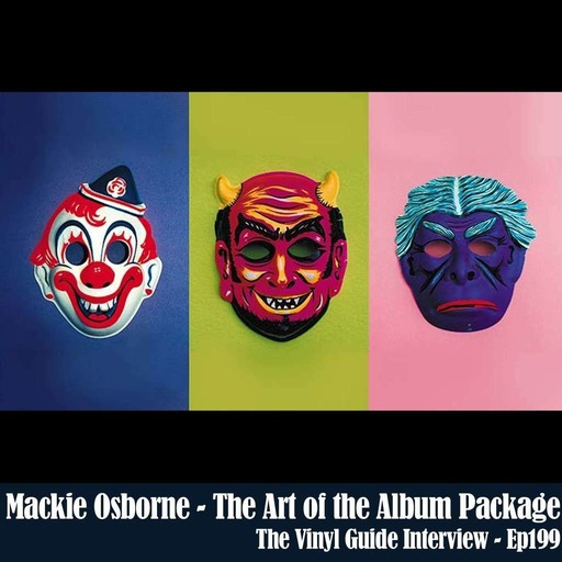 Ep199: Mackie Osborne - The Art of the Album Package