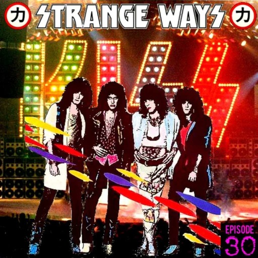 STRANGE WAYS Podcast -30- ASYLUM!