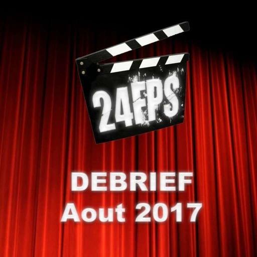 24FPSDebriefAout2017.mp3