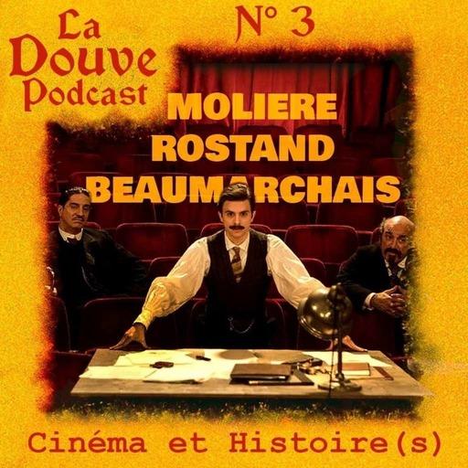 Molière, Rostand, Beaumarchais (Planches et Pellicule I)