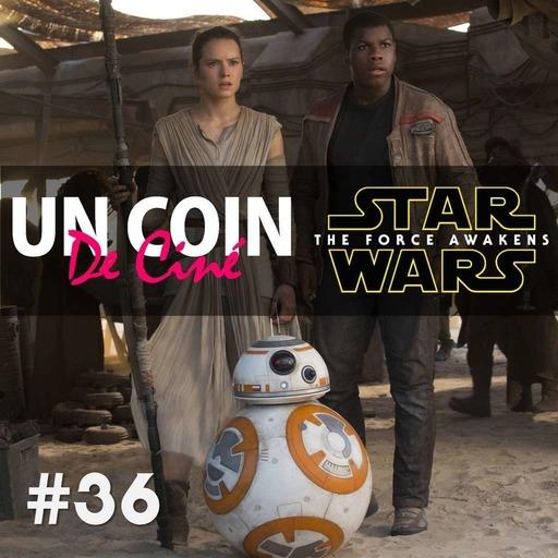 #36 - Star Wars: The Force Awakens