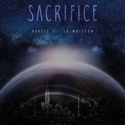 Sacrifice Partie 1 - La Moisson