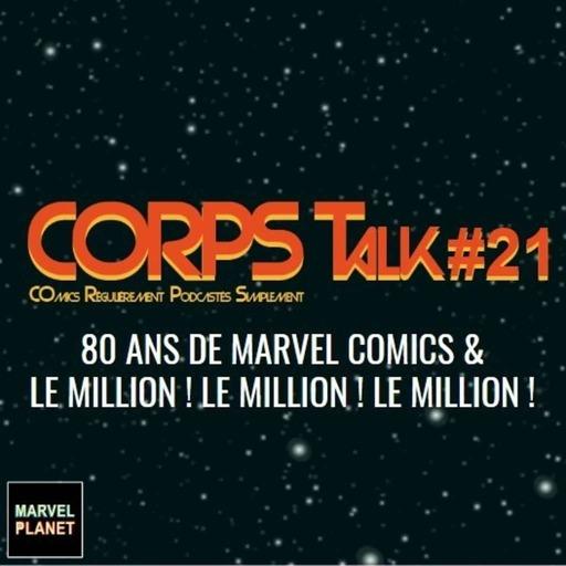 CORPS Talk #21 '80 ans et le projet à 1 million'