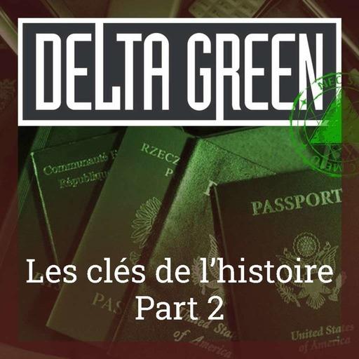 live-delta-green-les-cles-de-lhistoire-episode-2.mp3