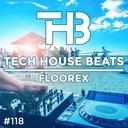 Dj Floorex - Tech House Beats 118