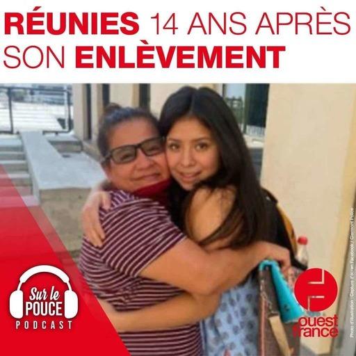 15 septembre 2021 - Réunies 14 ans après son enlèvement - Sur le pouce