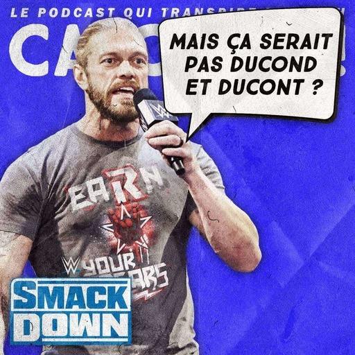 Catch'up! WWE Smackdown du 12 mars 2021 — Tonnerre de Edge !