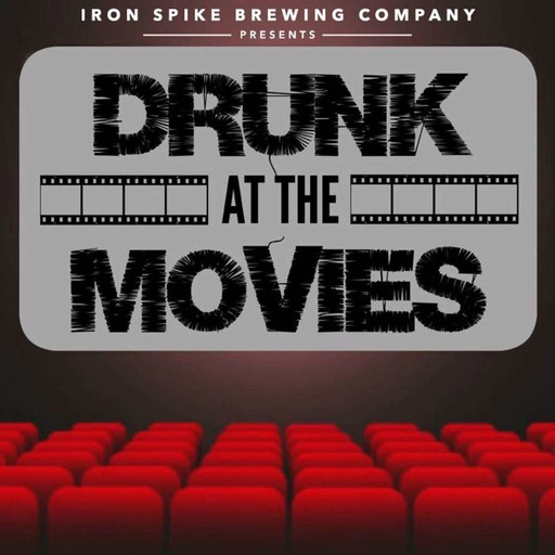 """Drunk At The Movies: EP31 """"Overboard"""""""