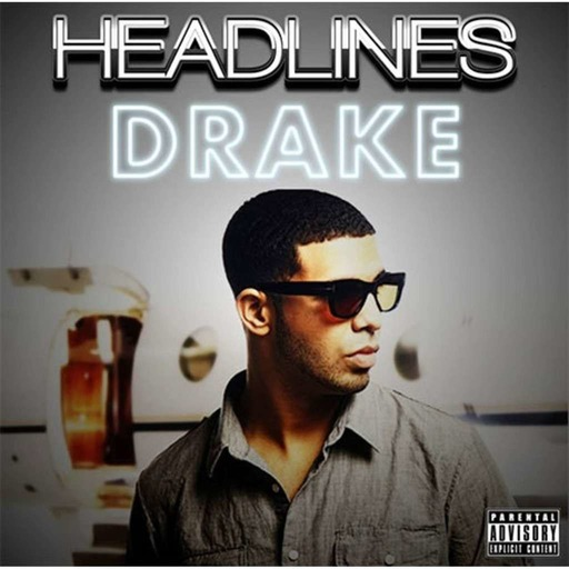 Drake - Headlines ( Remix )