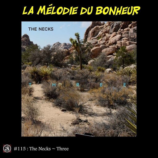 LMDB ##115 : Three, The Necks la peau lisse ?