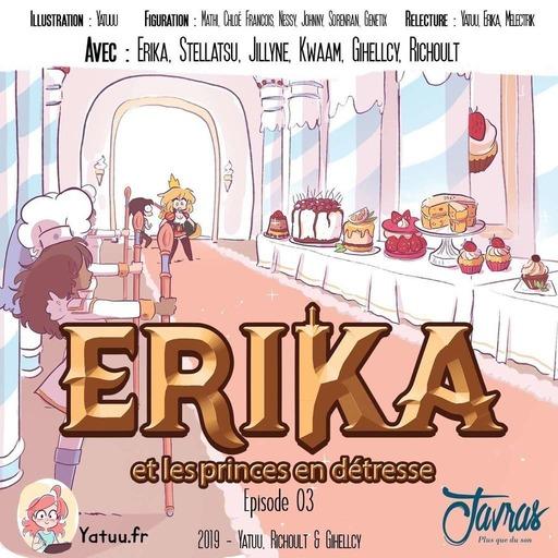 Erika et les princes en detresse - Episode 03.mp3