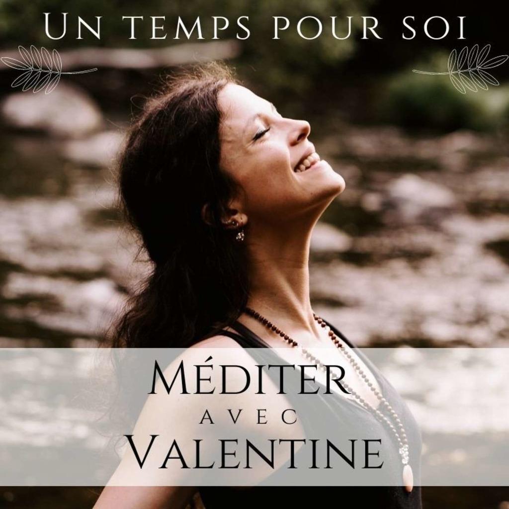 Un temps pour soi : méditer avec Valentine