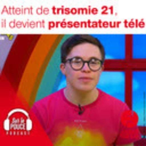 23 septembre 2021 - Atteint de trisomie 21, il devient présentateur télé - Sur le pouce