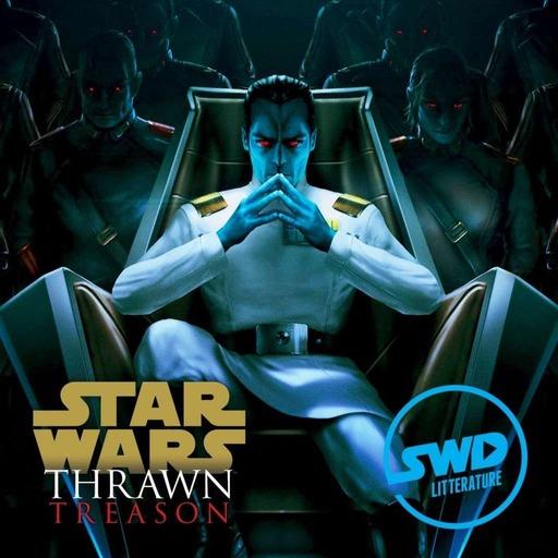 SWD Littérature #36 - Thrawn Treason