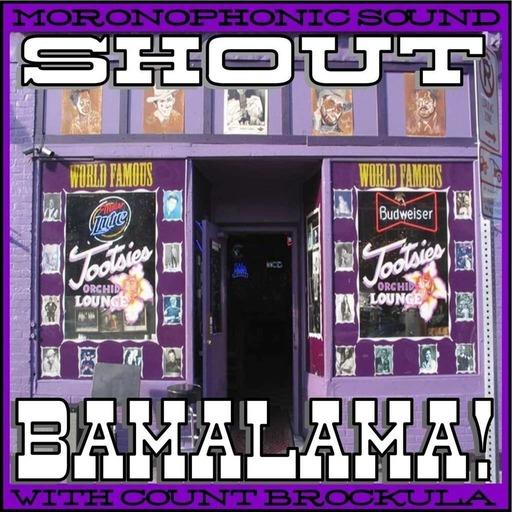 SHOUT BAMALAMA!