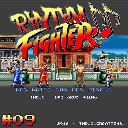 Rhythm Fighter #09 : World Heroes Partie I