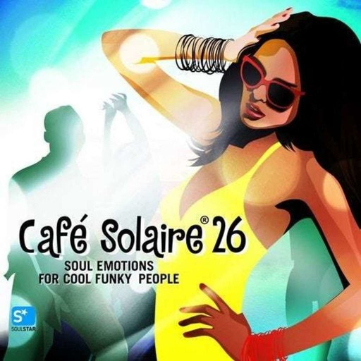 Café Solaire vol. 26 mixed by The Gater (full tracks_ 70 to 125 bpm)