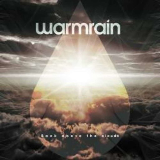Episode #819: WarmRain's – Back Above the Clouds