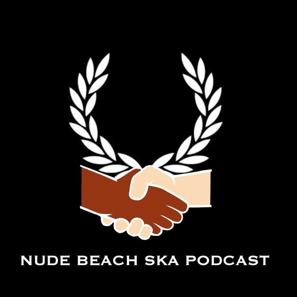 Nude Beach Ska Podcast