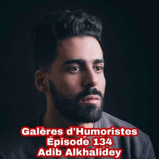 Épisode 134: Adib Alkhalidey 🇨🇦