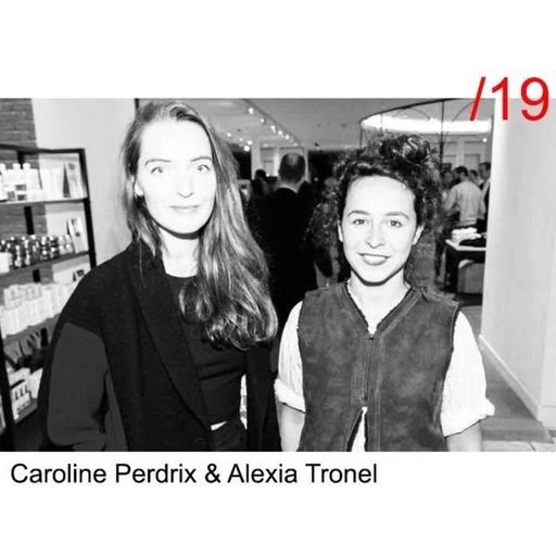 #19 Caroline Perdrix/Alexia Tronel - Atelier Bartavelle - Ça nous donne accès à des vies incroyables