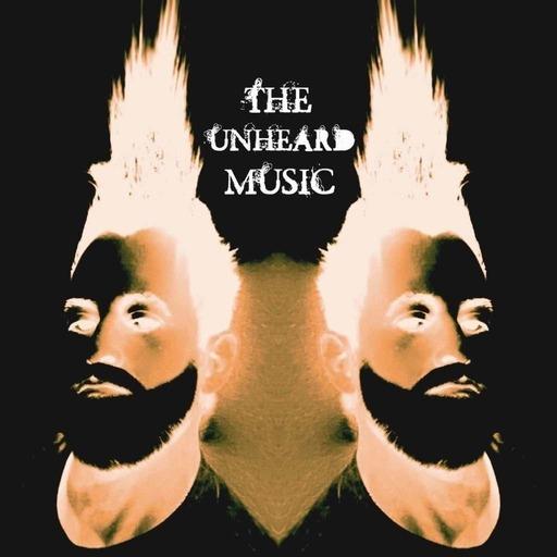 The Unheard Music 6/30/20
