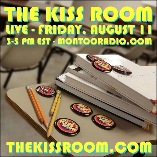 THE KISS ROOM! – AUGUST 2017!
