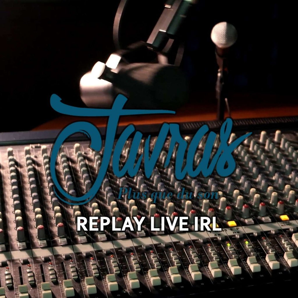 Javras - Replay LIVE IRL