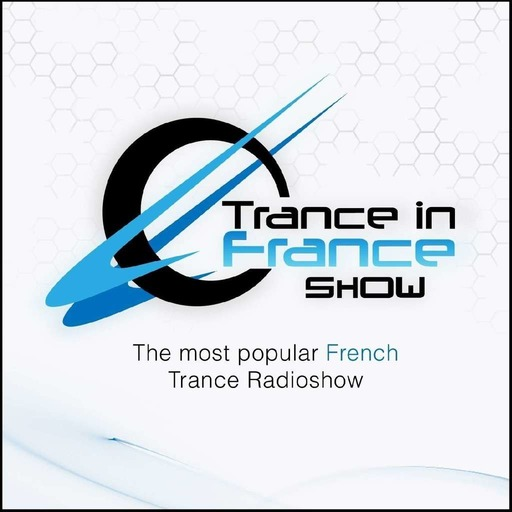 Ferry Corsten - Trance In France Show Ep 364