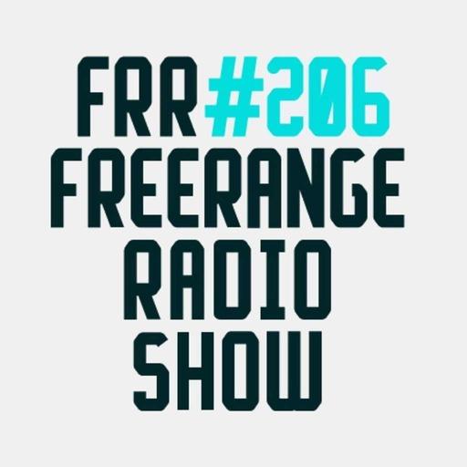 Freerange Radioshow 206 - March 2017
