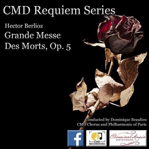 Episode 24: 14024 Berlioz: Grande Messe Des Morts - Requiem, Op. 5
