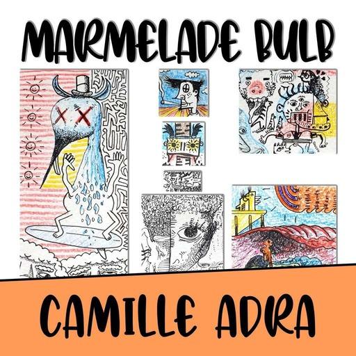 Episode 05 - Camille Adra -