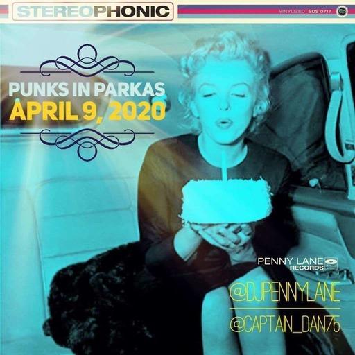Punks in Parkas - April 9, 2020