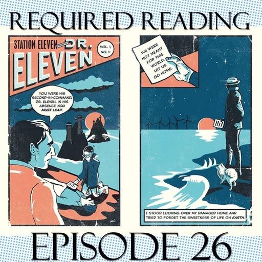 Episode 26:  Station Eleven