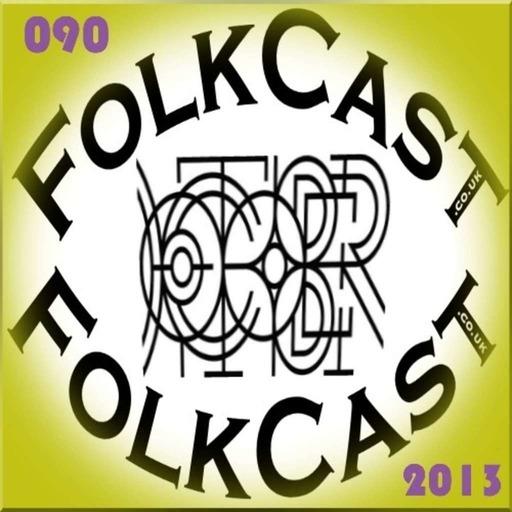 FolkCast 090 - October 2013