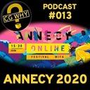 CGWhy 013 - Annecy 2020