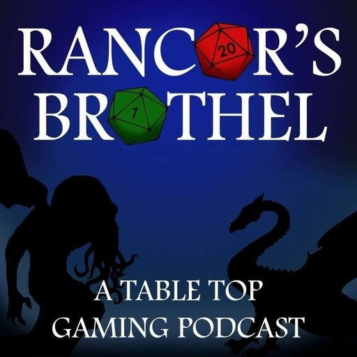 The Rancor's Brothel | A Tabletop Gaming Podcast