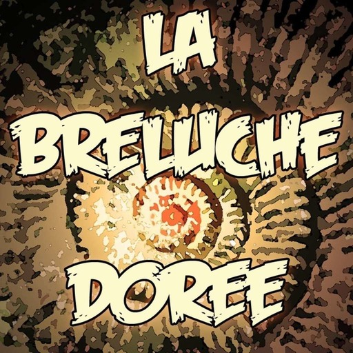 La Breluche dorée – Episode 02