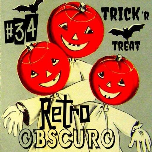 Retro Obscuro #34 – Trick Or Treat