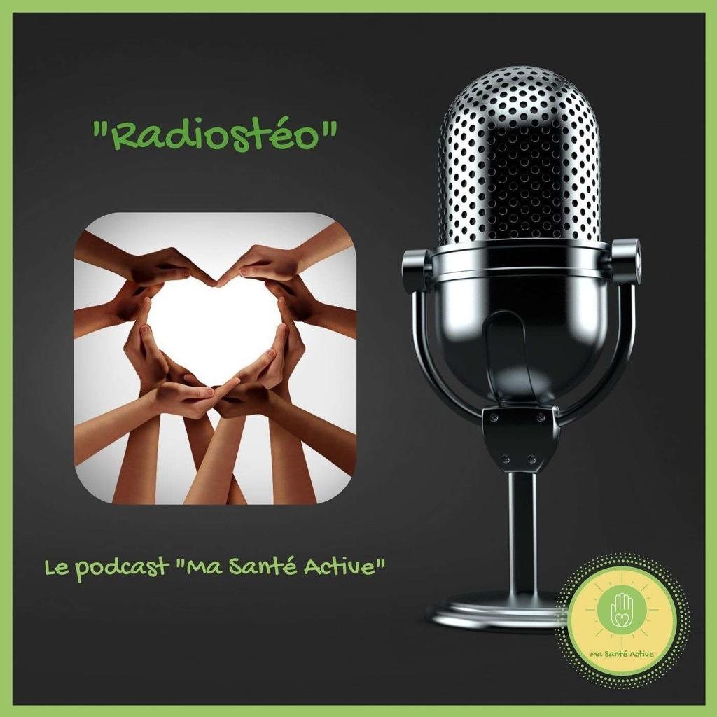 """Radiostéo - Le podcast """"Ma Santé Active"""""""
