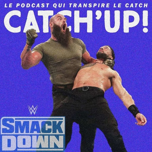 Catch'up! WWE Smackdown du 16 octobre 2020 — Collision première