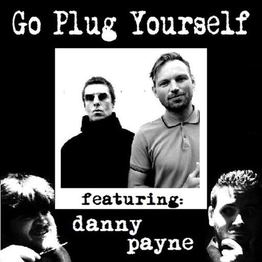Danny Payne & Liam Gallagher* – GPYS 145